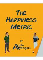 The Happiness Metric Retrospective